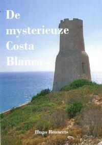De mysterieuze Costa Blanca-Hugo Renaerts