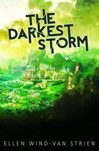 The darkest storm-Ellen Wind-van Strien