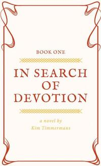 In search of devotion-Kim Timmermans