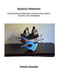 Systemic Relativism-Patrick Dewilde