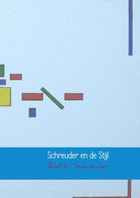 Schreuder en de Stijl-André Schreuder