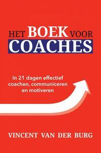 Het Boek voor Coaches-Vincent van der Burg