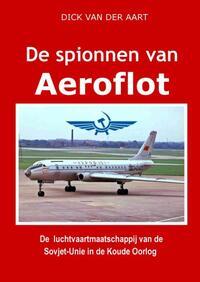 De Spionnen van Aeroflot-Dick van der Aart