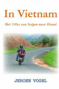 In Vietnam-Jeroen Vogel