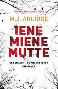 Iene Miene Mutte-M.J. Arlidge-eBook
