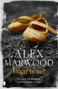 Waar is ze?-Alex Marwood-eBook