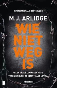 Wie niet weg is-M.J. Arlidge-eBook