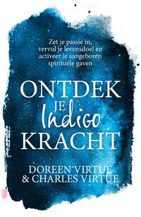Ontdek je indigokracht-Charles Virtue, Doreen Virtue-eBook