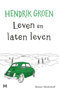 Leven en laten leven-Hendrik Groen-eBook