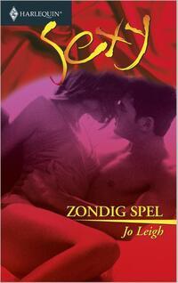 Zondig spel - Een uitgave van de erotisch romantische reeks Harlequin Sexy-Jo Leigh-eBook