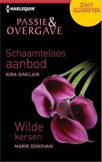 Schaamteloos aanbod / Wilde kersen - Passie & Overgave Favorieten 405, 2-in-1 - Een speciale uitgave van Harlequin Bouquet - erotische selectie-Kira Sinclair, Marie Donovan-eBook