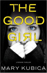 The good girl (Nederlandse editie)-Mary Kubica-eBook