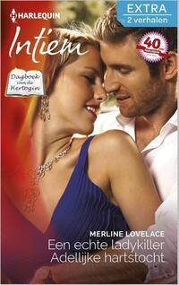 Een echte ladykiller ; Adellijke hartstocht-Merline Lovelace-eBook