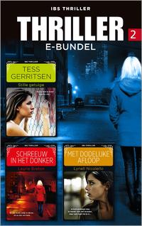 Thriller e-bundel 2-Laurie Breton, Lynell Nicolello, Tess Gerritsen-eBook