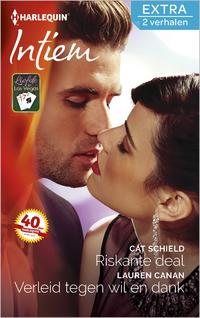 Riskante deal ; Verleid tegen wil en dank-Cat Schield, Lauren Canan-eBook