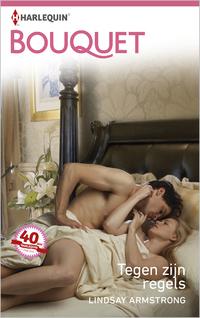 Bouquet 3695 : Tegen zijn regels-Lindsay Armstrong-eBook