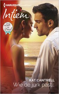 Wie de jurk past…-Kat Cantrell-eBook