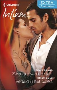 Intiem Extra 334 : Zwanger van de sjeik ; Verleid in het paleis (2-in-1)-Fiona Brand, Kristi Gold-eBook