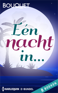 Eén nacht in… (8-in-1)-Jennie Lucas, Kim Lawrence, Maggie Cox, Robyn Donald-eBook