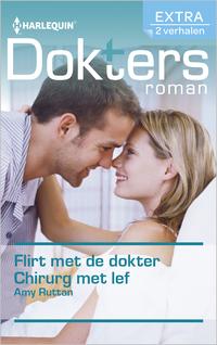 Doktersroman Extra 106 : Flirt met de dokter ; Chirurg met lef (2-in-1)-Amy Ruttan-eBook