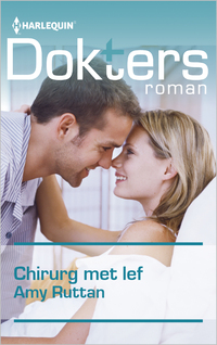 Doktersroman 106B : Chirurg met lef-Amy Ruttan-eBook
