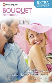 Liefde aan boord ; Vakantie met de miljonair (2-in-1)-Scarlet Wilson-eBook