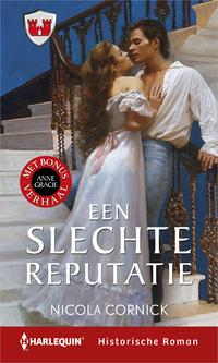 Een slechte reputatie ; Een deugdzame weduwe (2-in-1)-Anne Gracie, Nicola Cornick-eBook