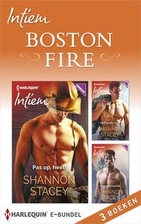 Intiem Bundel : Boston Fire -  Pas op, heet! ; Niet te blussen ; Brandgevaarlijk (3-in-1)-Shannon Stacey-eBook