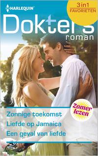 Doktersroman Favorieten 534 : Zonnige toekomst ; Liefde op Jamaica ; Een geval van liefde (3-in-1)-Dianne Drake, Fiona Low, Margaret Barker-eBook