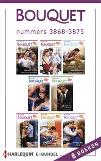 Bouquet e-bundel nummers 3868 - 3875 (8-in-1)-Cathy Williams, Chantelle Shaw, Kate Hewitt, Lynne Graham, Maisey Yates, Melanie Milburne, Michelle Smart, Miranda Lee-eBook