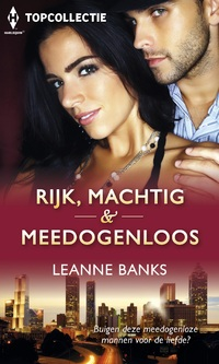 Rijk, machtig & meedogenloos (3-in-1)-Leanne Banks-eBook