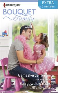 Bouquet Extra 443 : Gemaskerde romance ; Een geweldig cadeau (2-in-1)-Leanne Banks, Marie Ferrarella-eBook