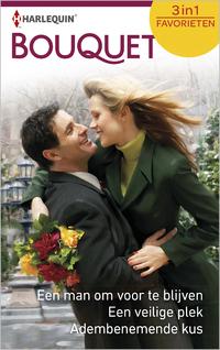 Een man om voor te blijven ; Een veilige plek ; Adembenemende kus (3-in-1)-Ally Blake, Linda Goodnight, Teresa Southwick-eBook
