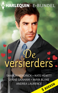 De versierders (5-in-1)-Andrea Laurence, Kate Hewitt, Lynne Graham, Maya Blake, Sharon Kendrick-eBook
