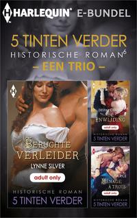 5 Tinten verder - een trio-Destiny d'Otare, Leia Rice, Lynne Silver-eBook