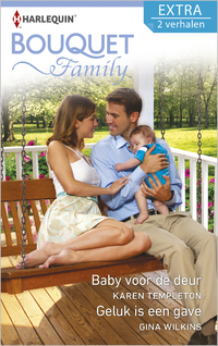 Baby voor de deur ; Geluk is een gave-Gina Wilkins, Karen Templeton-eBook