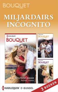Miljardairs incognito-Dani Collins, Jennifer Hayward, Rachael Thomas-eBook