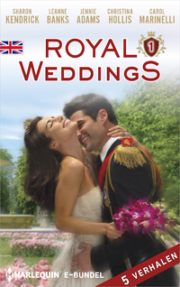 Royal Weddings 1-Carol Marinelli, Christina Hollis, Jennie Adams, Leanne Banks, Sharon Kendrick-eBook