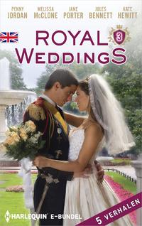 Royal Weddings 3-A. van Talen, Jane Porter, Jules Bennett, Kate Hewitt, Melissa McClone, Penny Jordan-eBook