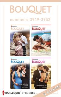 Bouquet nummers 3949 - 3952-Clare Connelly, Dani Collins, Helen Bianchin, Miranda Lee-eBook