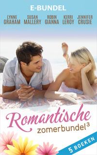 Romantische zomerbundel 3-Jennifer Crusie, Kerri Leroy, Lynne Graham, Robin Gianna, Susan Mallery-eBook