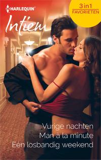 Vurige nachten ; Man à la minute ; Eén losbandig weekend-Janelle Denison, Kate Hoffmann, Thea Devine-eBook