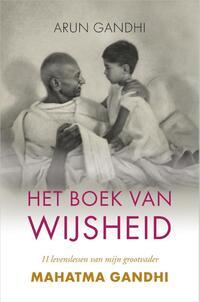 Het boek van wijsheid-Arun Gandhi