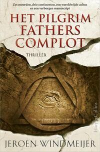 Het Pilgrim Fathers Complot-Jeroen Windmeijer