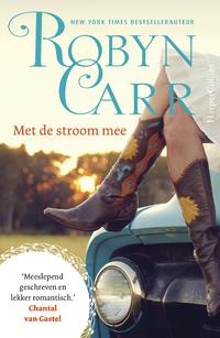 Met de stroom mee-Robyn Carr