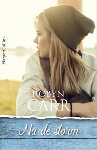 Na de storm-Robyn Carr