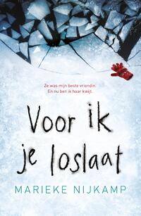 Voor ik je loslaat-Marieke Nijkamp-eBook