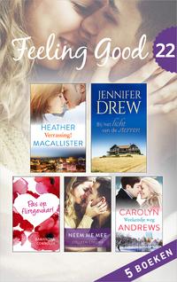 Feeling Good 22-Carolyn Andrews, Colleen Collins, Heather Macallister, Jennifer Drew, Samantha Connolly-eBook