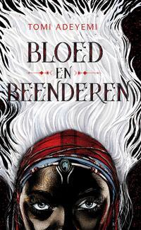 Bloed en beenderen-Tomi Adeyemi-eBook