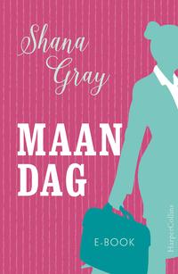 Maandag-Shana Gray-eBook